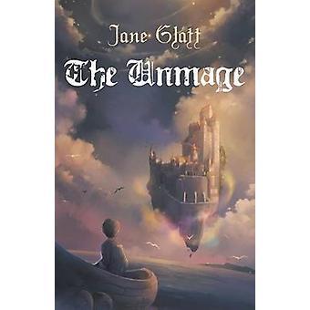 The Unmage by Glatt & Jane