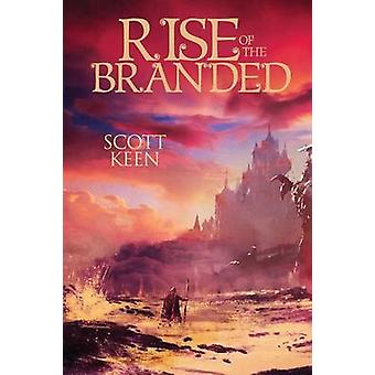 Rise Of The Branded by Keen & Scott