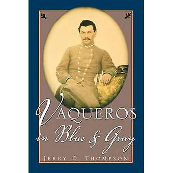 Vaqueros in Blue and Gray by Thompson & Jerry
