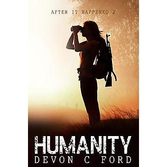 After it Happened Humanity by Ford & Devon C