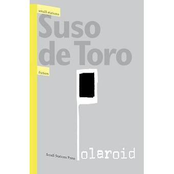 Polaroid by Toro & Suso de