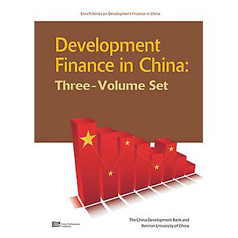 Development Finance in China by China & China Development Bank Renmin Uni