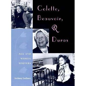 Colette - Beauvoir and Duras by Bethany Ladimer - 9780813017006 Book