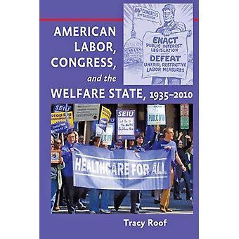 العمل الأمريكي-الكونغرس-ودولة الرفاه-1935-2010 بهدف تخصيص