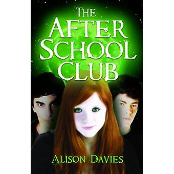 The After School Club by Alison Davies - Cathy Brett - 9781842999400