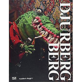 Nathalie Djurberg and Hans Berg (Swedish Edition) by Lena Essling - 9
