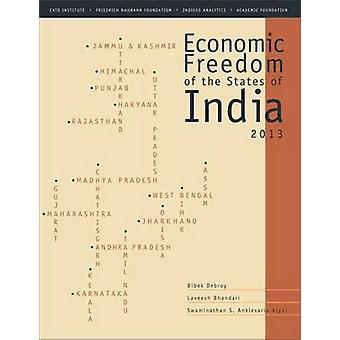 Economic Freedom of the States of India 2013 by Bibek Debroy - Lavees