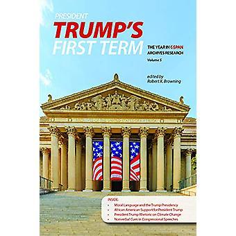 President Trump&Apos första mandatperiod - Året i C-SPAN Archives Research -