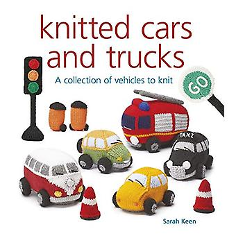 Knitted Cars and Trucks - A Collection of Vehicles to Knit by Sarah Ke