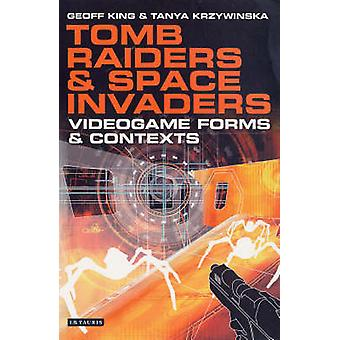 Tomb Raiders and Space Invaders - Video Games in the 21st Century by G
