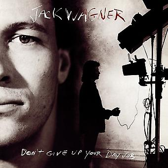 Jack Wagner - Don't Give Up Your Day Job (Original Rec [CD] USA import