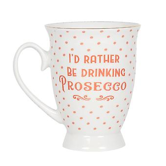 Something Different Tipsy Gifts Collection Id Rather Be drinking Prosecco Mug
