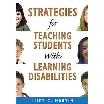 Strategies for Teaching Students with Learning Disabilities by Lucy C