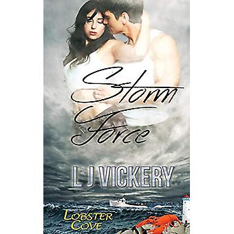 Storm Force by Lj Vickery - 9781628308853 Book