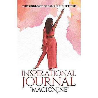 Inspirational Journal magicNine - The World of Dreams is Right Here by