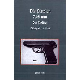 7.65mm Police Pistols (German) by Naval & Military Press - 978184