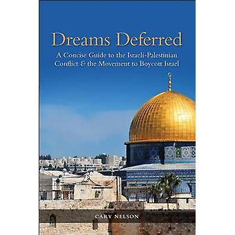 Dreams Deferred by Edited by Cary Nelson