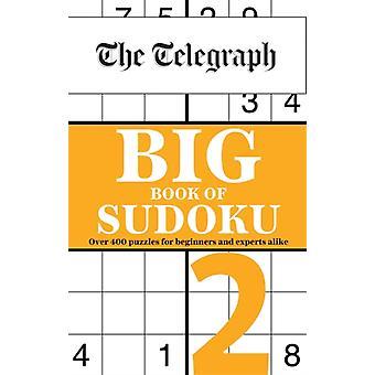 The Telegraph Big Book of Sudoku 2 par Telegraph Media Group Ltd