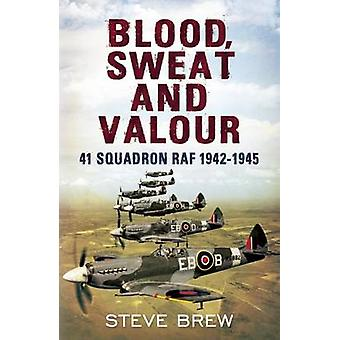 Blood Sweat and Valour by Steve Brew