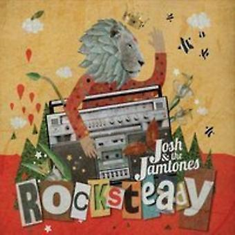 Josh & Jamtones - Rocksteady [CD] USA importieren