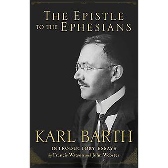 Brev til Efeserne av Karl Barth - Sir Francis Watson - Pro