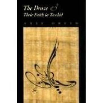 Los drusos y su fe en el Tawhid por Anis I. Obeid - 9780815630975