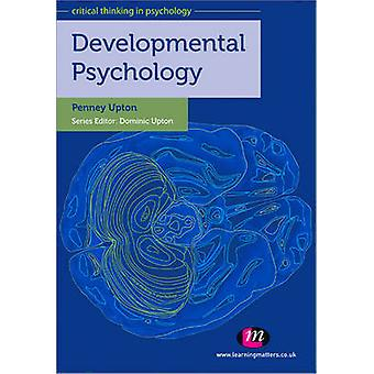 Developmental Psychology by Penney Upton - 9780857252760 Book