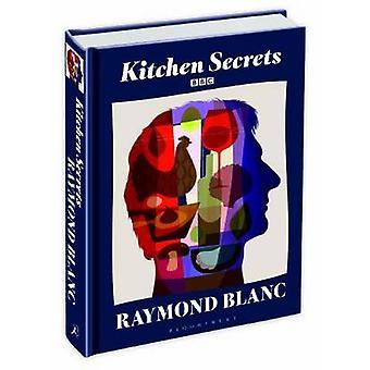 Kitchen Secrets by Raymond Blanc - 9781408816875 Book