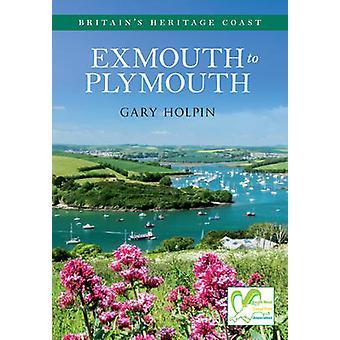 Exmouth naar Plymouth Engelands erfgoed kust door Gary Holpin - 9781445