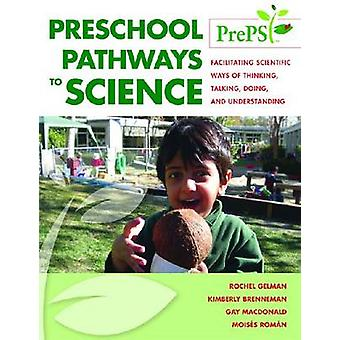 Preschool Pathways to Science (PrePS) - bevorderen van wetenschappelijke manieren o