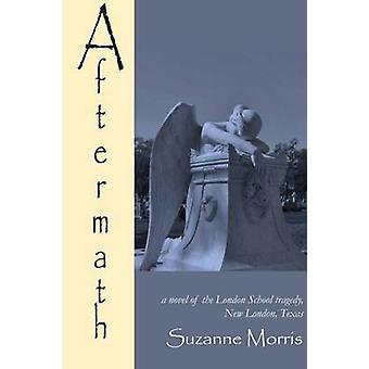 Aftermath by Suzanne Morris - 9781622881161 Book