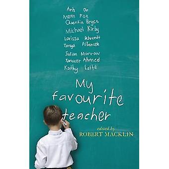 Mon professeur préféré de Robert Macklin - livre 9781742231624