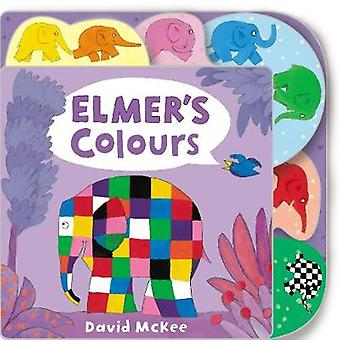 Elmer's Colours - Tabbed Board Book by David McKee - 9781783446094 Book