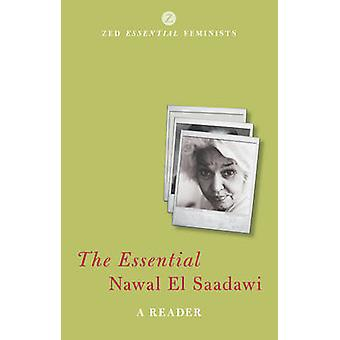The Essential Nawal El Saadawi - A Reader by Nawal El-Saadawi - Adele