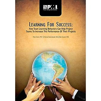 Learning for Success - How Team Learning Behaviors Can Help Project Te