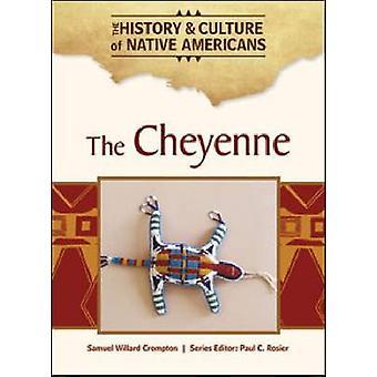 De Cheyenne door Samuel Willard Crompton - 9781604137972 boek