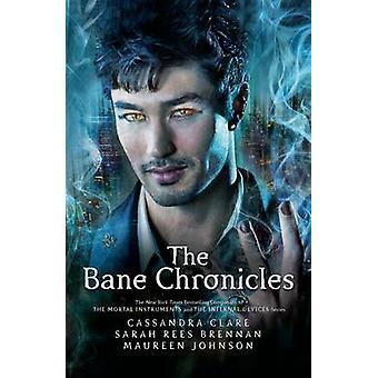 Bane Chronicles af Cassandra Clare - Sarah Rees Brennan - Maureen