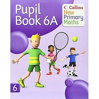 Leerling boek 6A (Collins nieuwe primaire wiskunde)