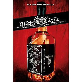 The Dirt - Motley Crue: Confessions of the World's Most Notorious Rock Band