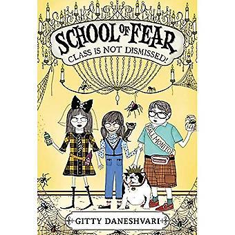 School of Fear: Class Is Not Dismissed! (School of Fear