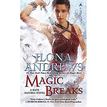Magic Breaks (Kate Daniels Novels)