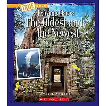 The Oldest and the Newest (True Bookextreme Places)