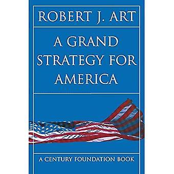 Eine großartige Strategie für Amerika