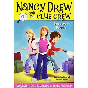 Sleepover Sleuths: 1 (Nancy Drew & the Clue Crew (Quality) (Re-Issues))