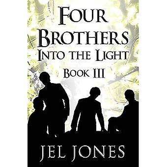 Four Brothers Into the Light: Book III (Paperback)