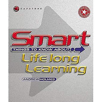 Intelligente des choses à savoir sur l'apprentissage (Smart choses à savoir sur (Restez Smart!) Série)
