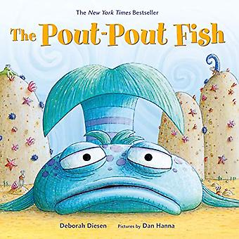 The Pout-Pout Fish (Pout-Pout Fish Adventure) [Board book]