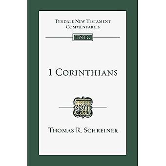 1 Corinthians: An Introduction and Commentary (Tyndale New Testament Commentaries)