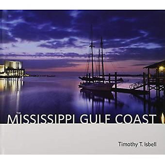 The Mississippi Gulf Coast