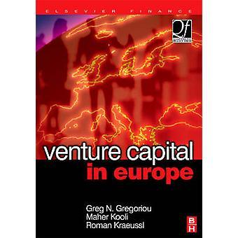Venture Capital in Europe by Gregoriou & Greg N.